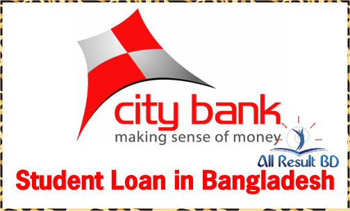 City Bank Offer Student Loan in Bangladesh