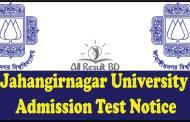Jahangirnagar University Admission Test Notice 2017-18