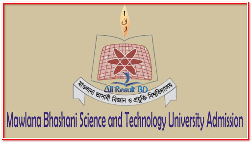 Mawlana Bhashani Science and Technology University Admission Circular 2016-17