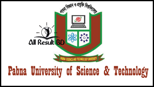 Pabna University of Science & Technology Admission Notice 2017-18