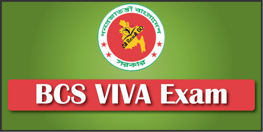 36th BCS VIVA Exam Date, Routine and Result BPSC.GOV.BD