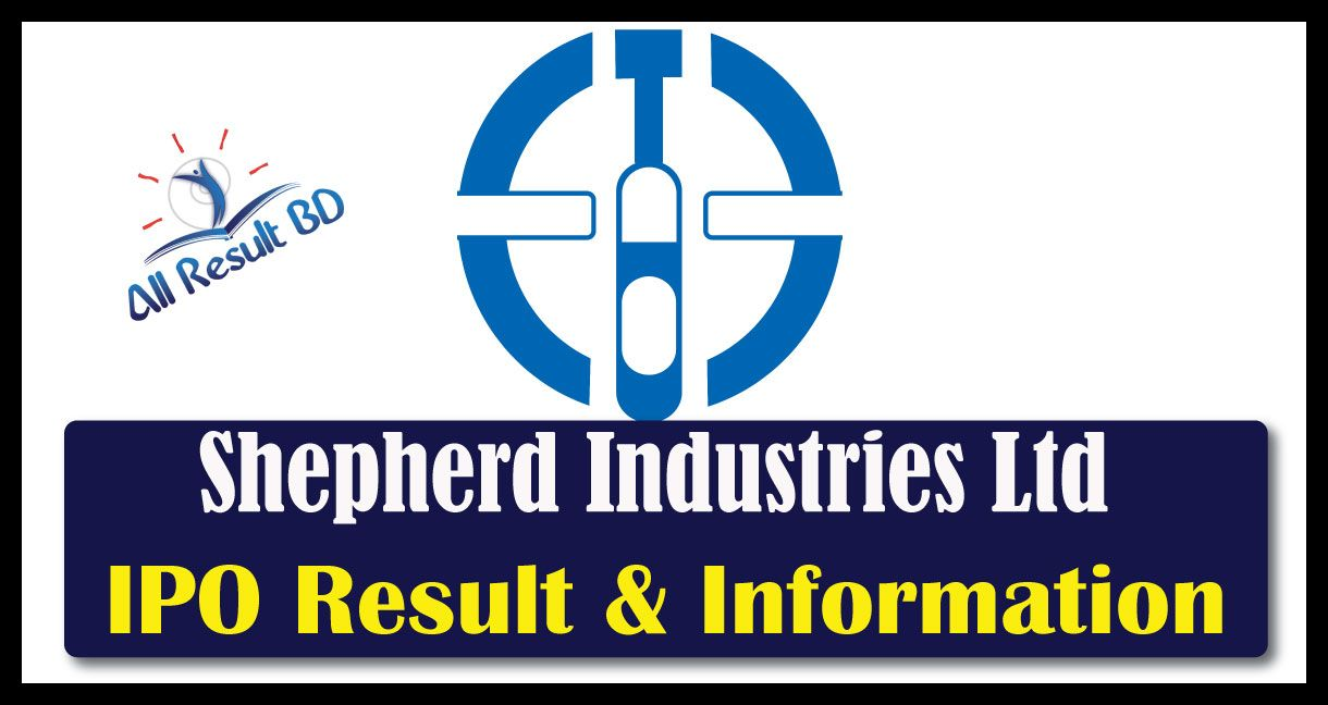 Shepherd Industries Ltd IPO Result and Application Information