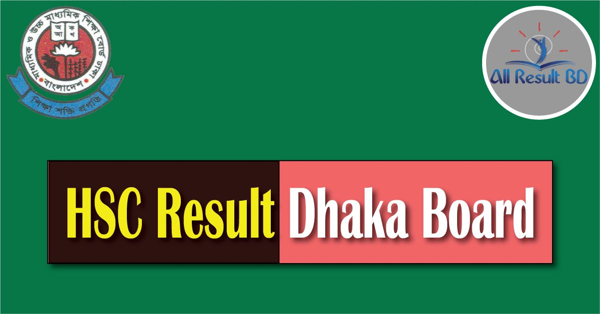 HSC Result 2017 Dhaka Education Board GOV BD - Eboardresults.Com