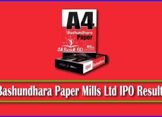Bashundhara Paper Mills Ltd IPO Result