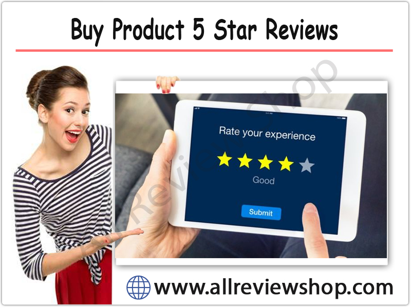 Buy Product 5 Star Reviews
