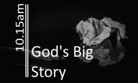 Gods Big Story