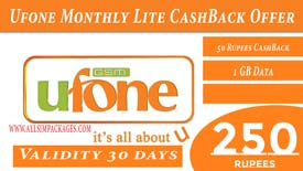 Ufone Monthly Lite Cashback Offer