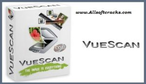 VueScan Pro 9.7.20 Crack Plus Serial Key 2020 [Latest]