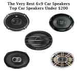 The Very Best 6×9 Car Speakers – Top Car Speakers Under $200