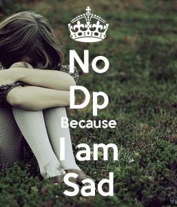 Mood Off DP for Whatsapp - Sad Pictures for Mood Off