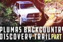 Plumas Backcountry discovery trail podcast part 2