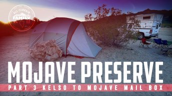 Mojave Preserve Adventure Part 3