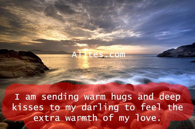 I am sending warm hugs and deep kisses