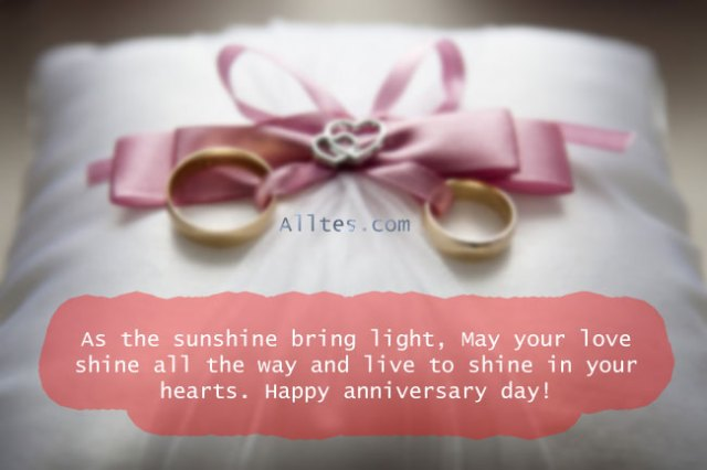 May your love shine all the way and live to shine in your hearts. Happy anniversary day!