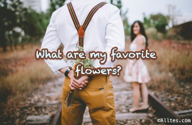 What are my favorite flowers