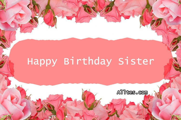 Happy Birthday Quotes Wishes Text Messages For Sister