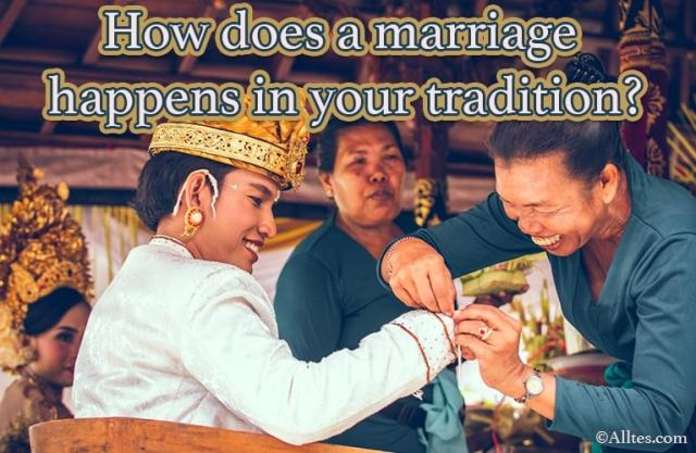 how does a marriage happens in your tradition