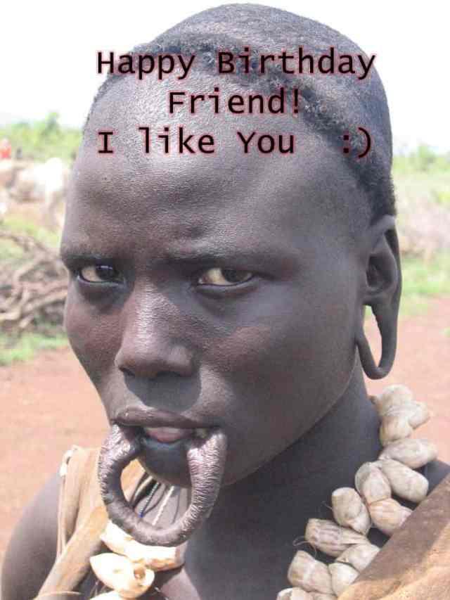 mursi woman happy birthday friend meme