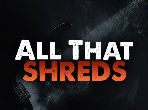 Check out the New All That Shreds Podcasts!
