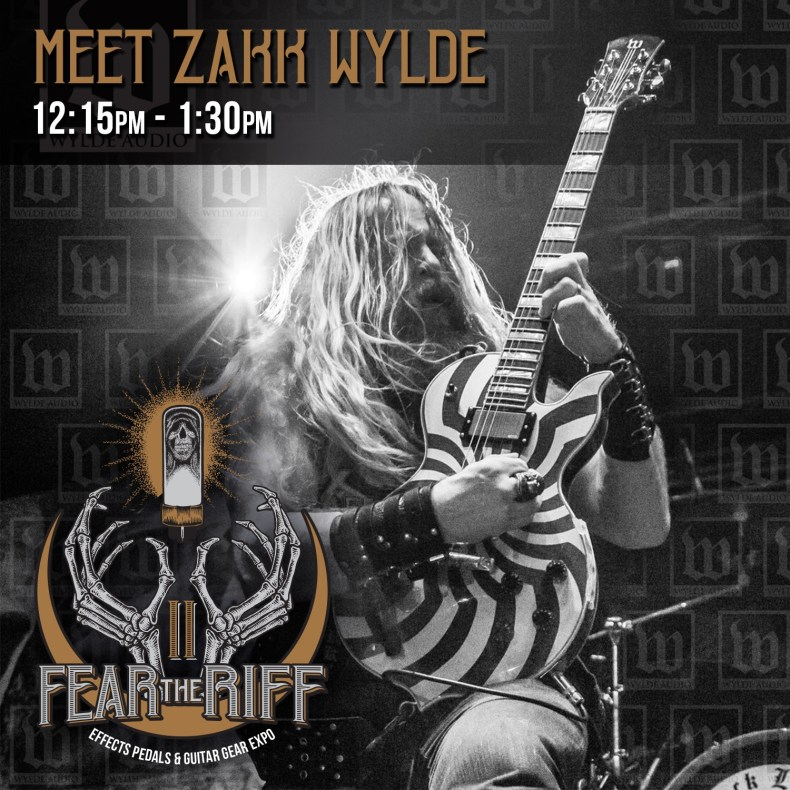Zakk wylde confirmed for second annual fear the riff expo zakk will be on site showcasing his brand wylde audio while meeting fans and doing a signing session zakk will be doing his meet greet from 1215 to 130 m4hsunfo