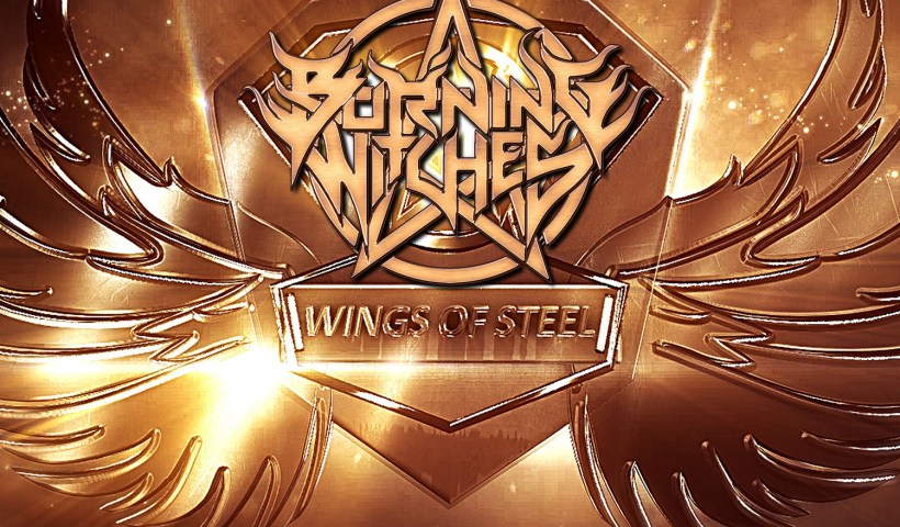 Burning Witches: Digital Single 'Wings Of Steel' Out Now!