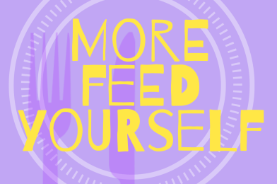 More feed yourself