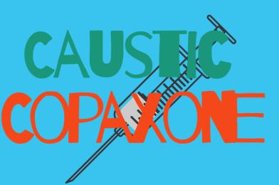Caustic Copaxone