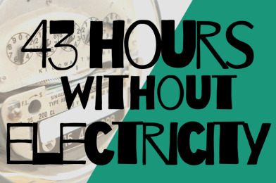 43 hours without electricity