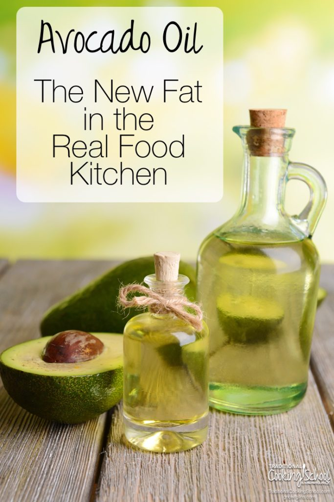 Is avocado oil a healthy, traditional fat? Can it be used in place of other liquid vegetable oils? Learn all about avocado oil and why you might consider it in your Real Food kitchen!