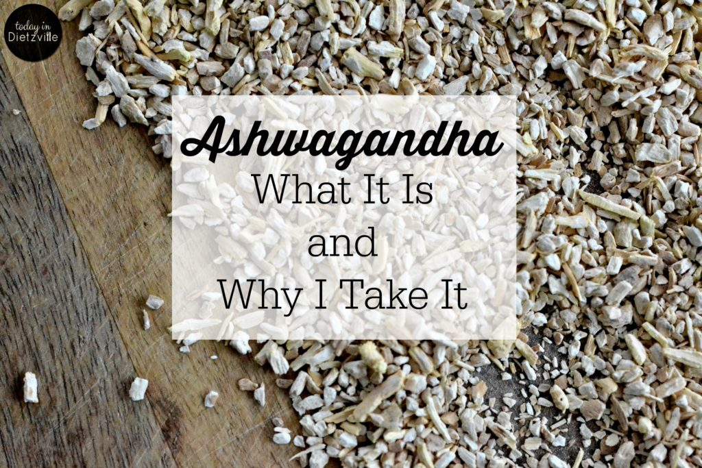 Ashwagandha: What It Is & Why I Take It
