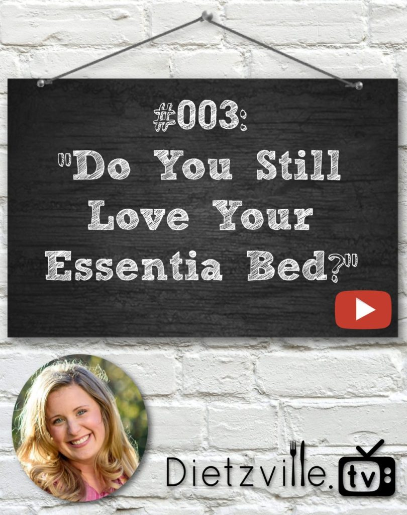"Dietzville.TV #003: ""Do You Still Love Your Essentia Bed?"""