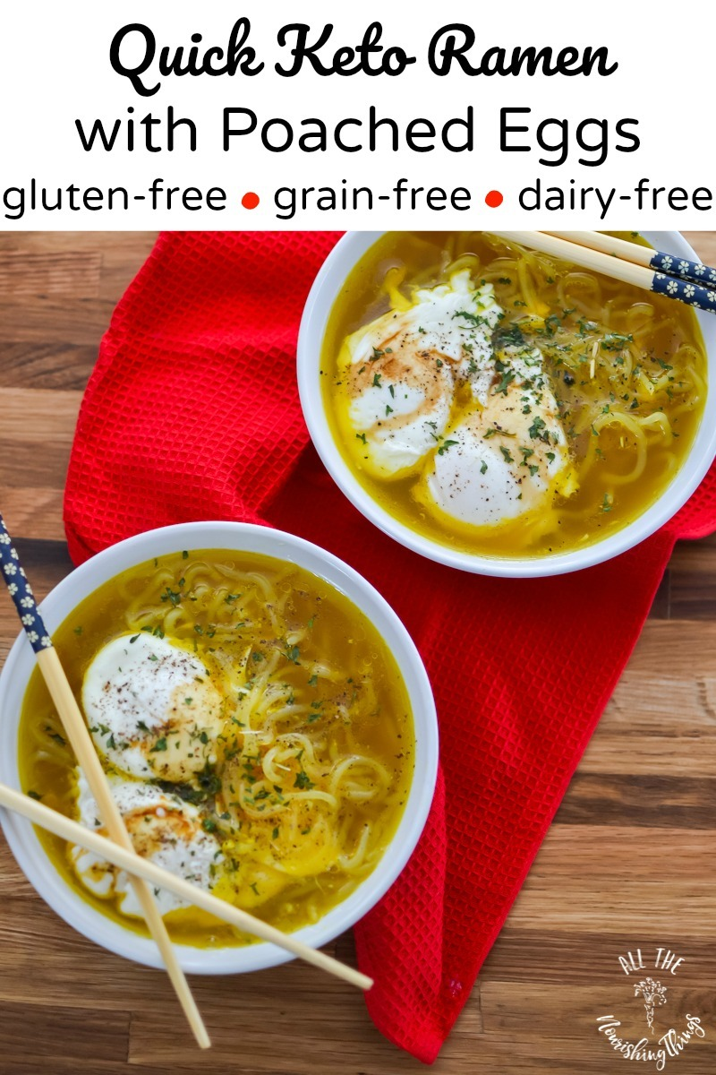 2 white bowls of quick keto ramen with poached eggs and text overlay
