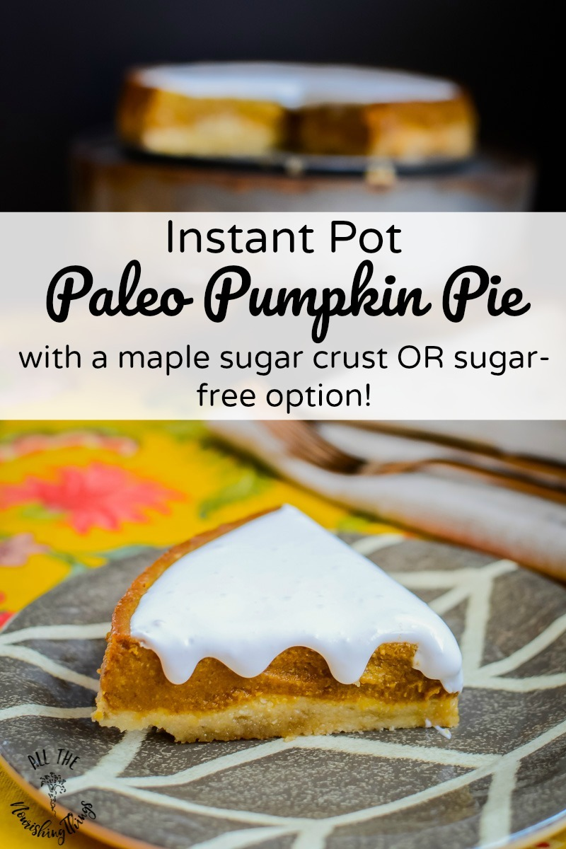 instant pot paleo pumpkin pie slice with text overlay