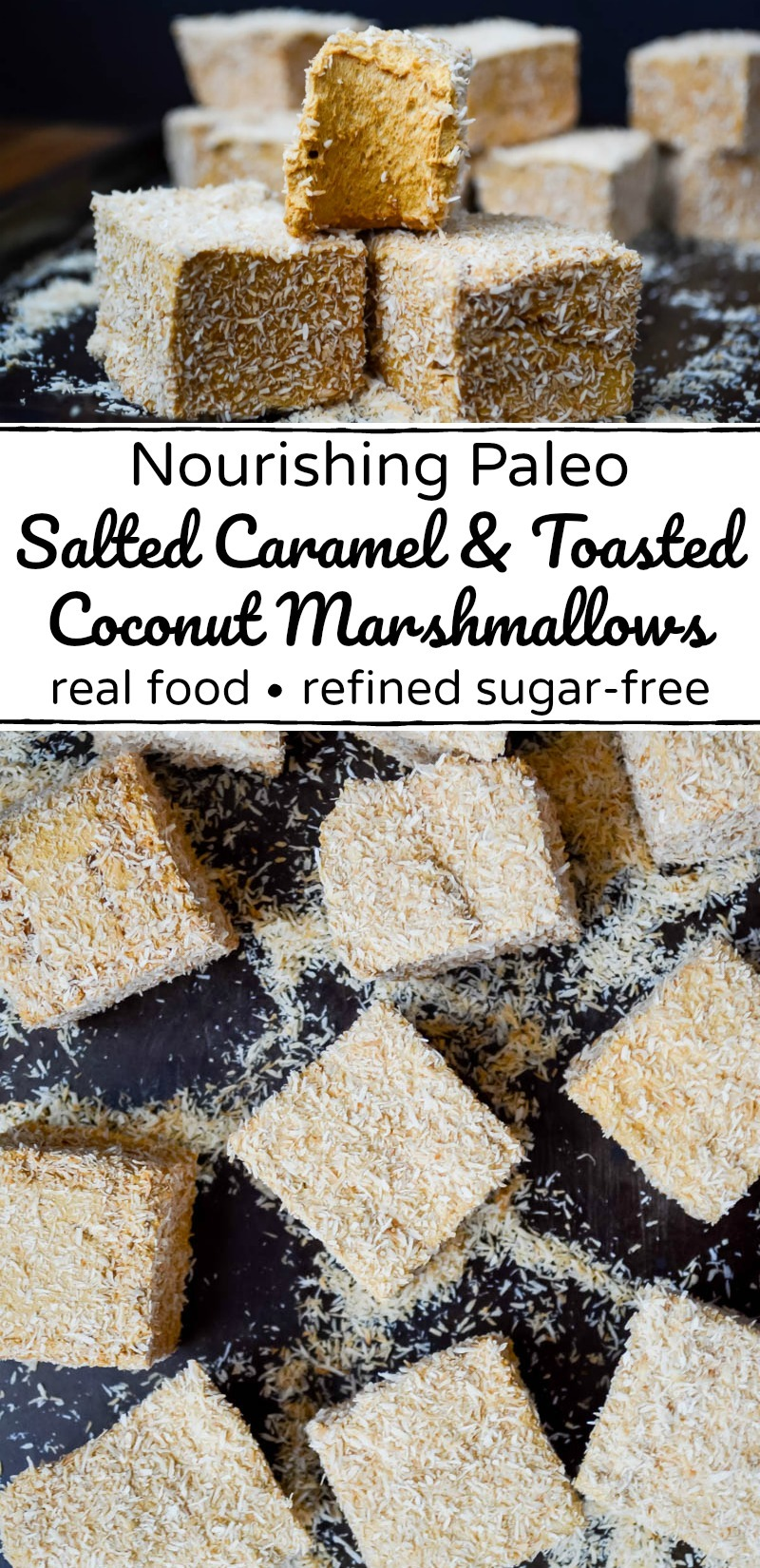 collage of 2 images of paleo salted caramel and toasted coconut marshmallows with white text overlay between the images