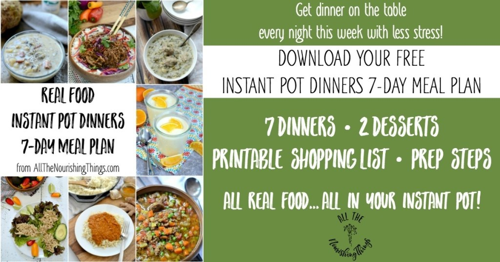 free real food instant pot dinners meal plan