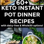 collage of images of nourishing keto instant pot dinner recipes with text overlay