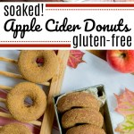 soaked and gluten-free apple cider donuts with text overlay