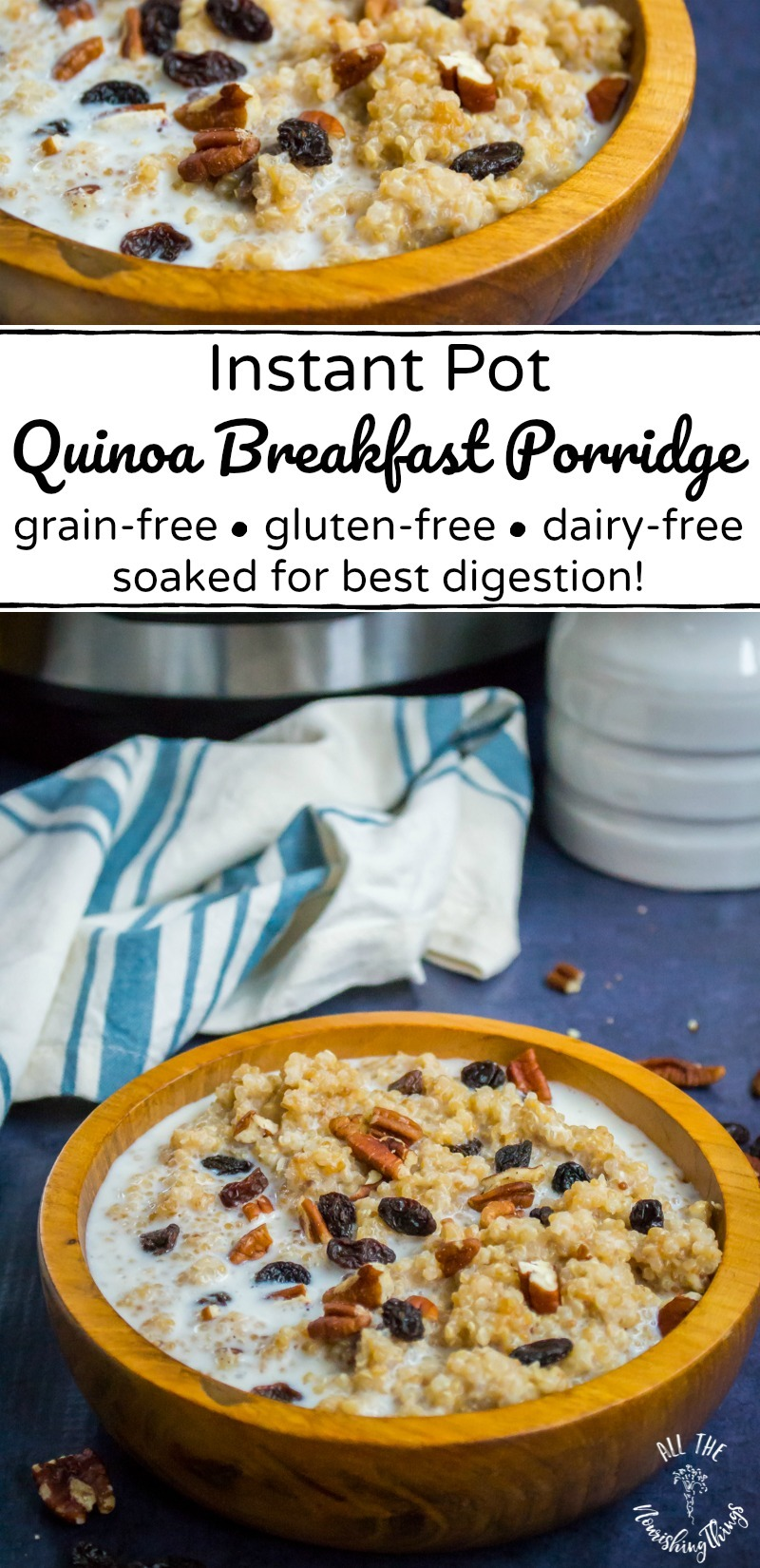 collage of 2 images of instant pot quinoa breakfast porridge with text overlay