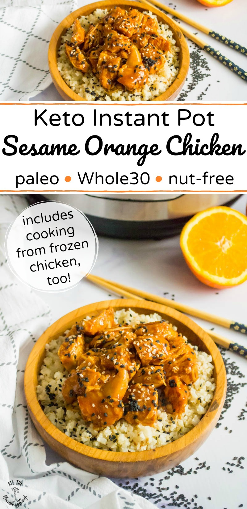 2 images of keto instant pot sesame orange chicken in wooden bowl with chopsticks and text overlay