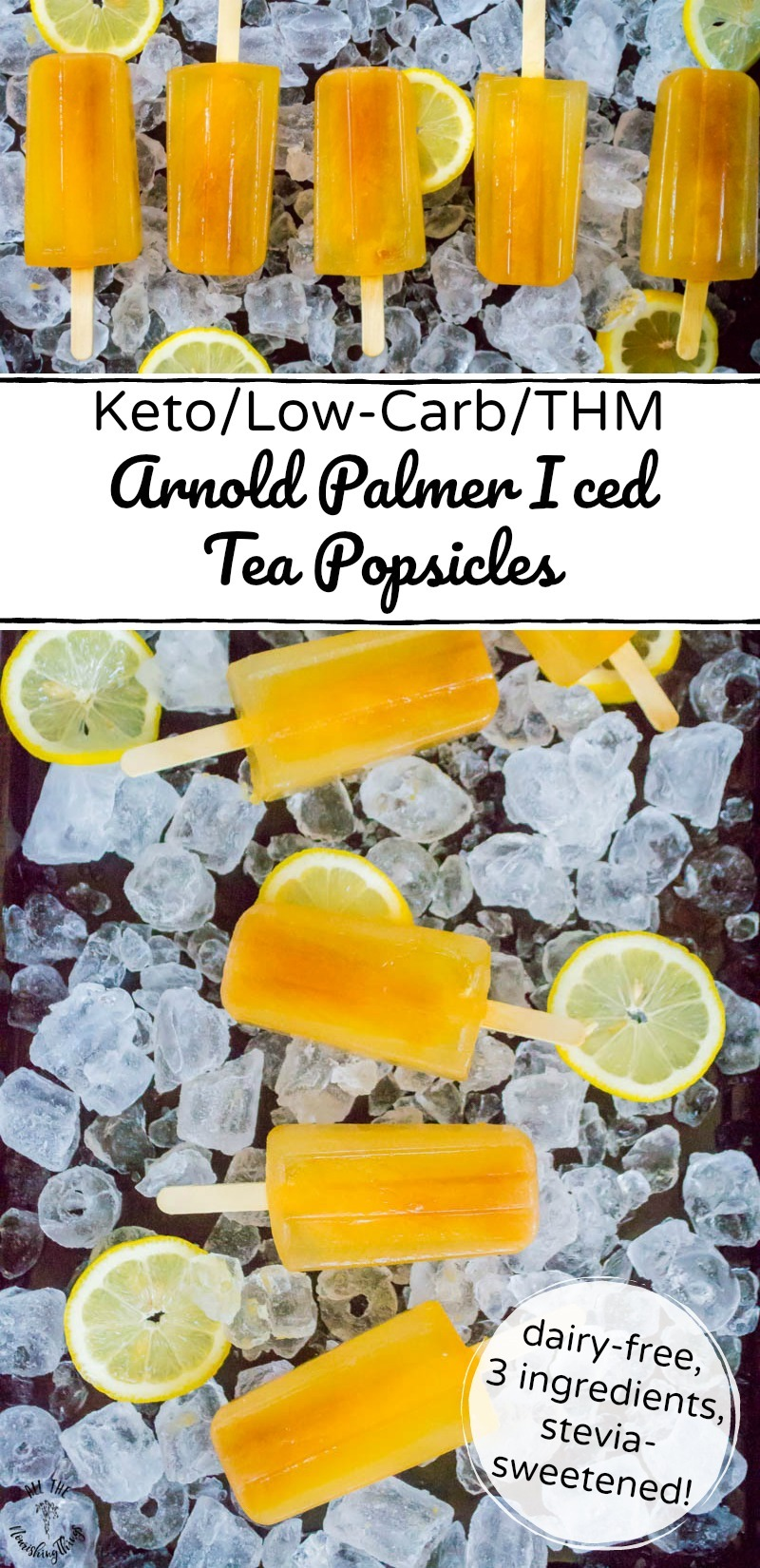 collage of 2 images of keto arnold palmer iced tea popsicles with text overlay
