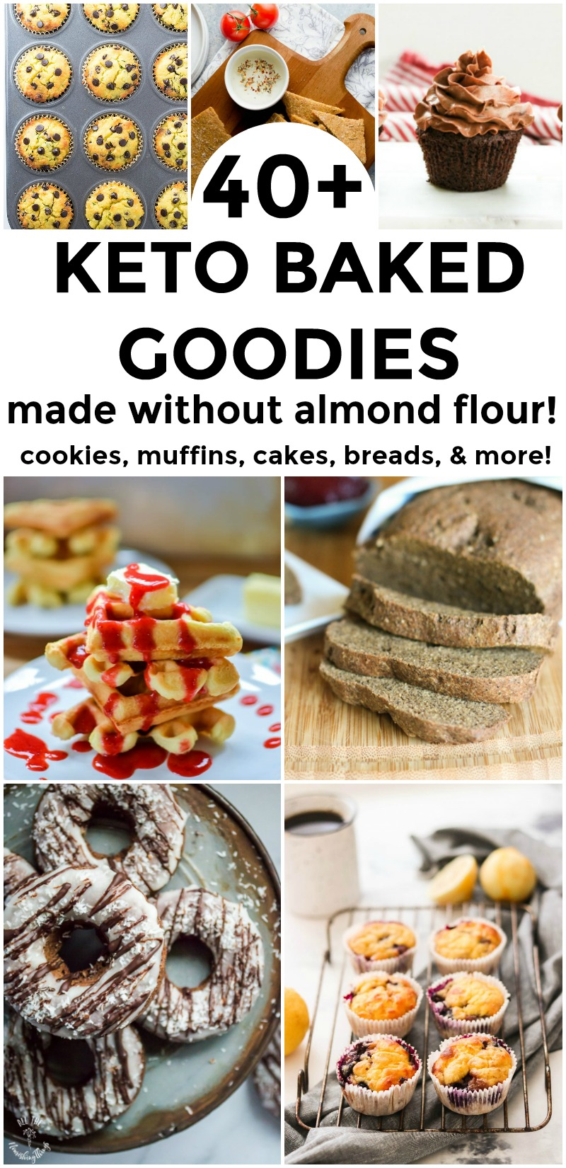 collage of keto baked goods made without almond flour including muffins, cupcakes, donuts, bread, and waffles