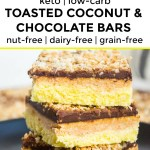 keto toasted coconut and chocolate bars collage with text overlay between the images