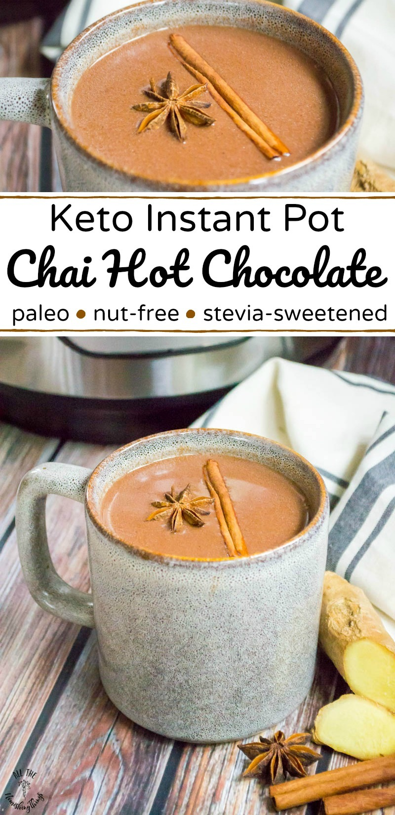 collage of 2 images of keto instant pot chai hot chocolate with text overlay between images