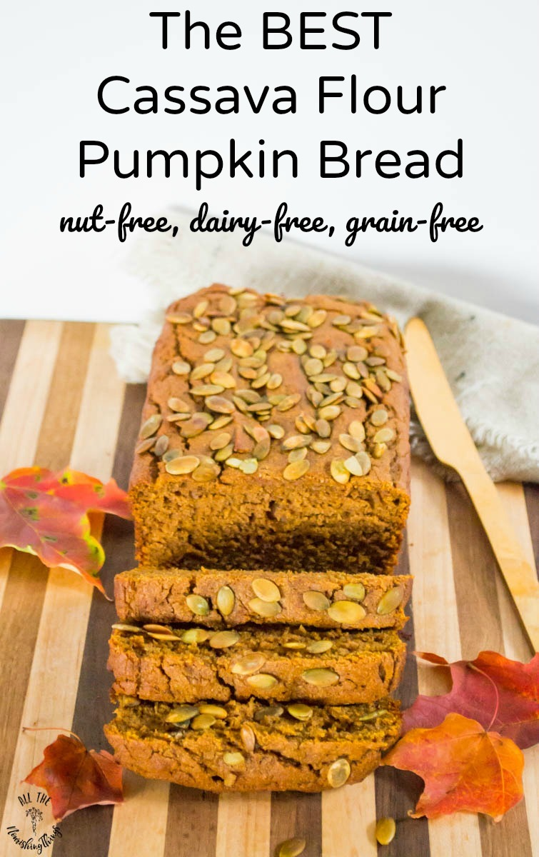 sliced cassava flour pumpkin bread with text overlay