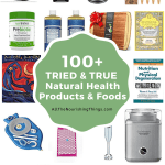 collage of images of tried nad true natural health products and foods