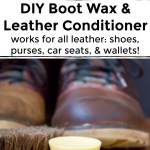collage of images of leather boots with diy boot wax