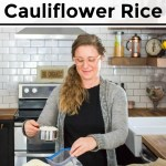 how to make and freeze cauliflower rice