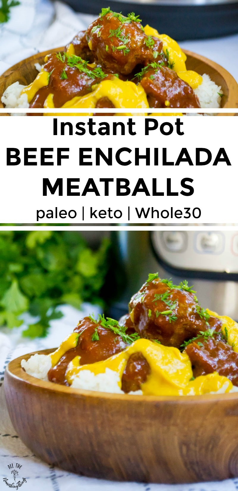 collage of instant pot beef enchilada meatballs in a wooden bowl with text overlay