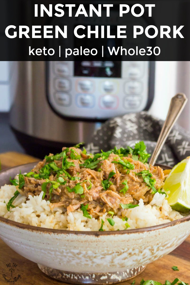 pottery bowl of instant pot green chile pork with an instant pot in the back ground and text overlay