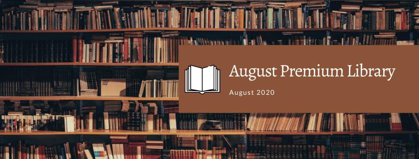 August Premium Library